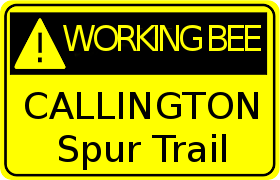 Working Bee - Callington Spur Trail Sign