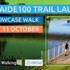 Adelaide100 Trail Launch – 7km Showcase Walk – Sun- 11th Oct 2020